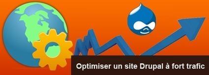 Optimiser un site Drupal à fort trafic | Mémorandom | Drupal 7 pour développer son site web | Scoop.it