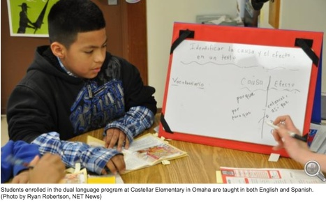 Students In Nebraska's Two Dual Language Programs Outperforming Peers | netnebraska.org | Dual Language Education | Scoop.it