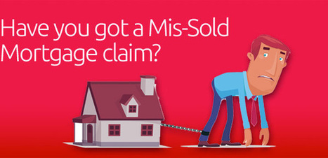 Missold Mortgage Solicitors For Compensation Claim | Mis Selling Mortgages | Scoop.it