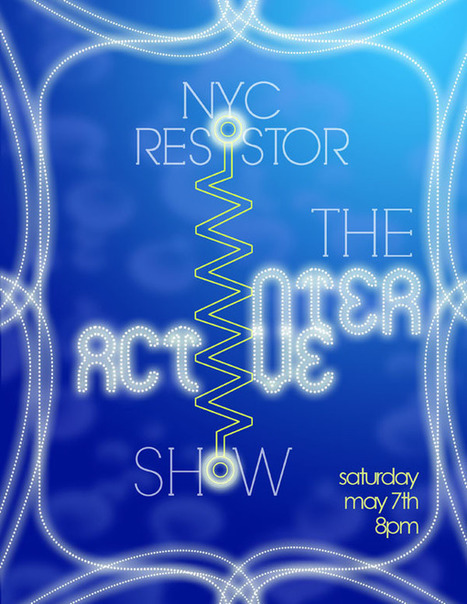 Hackerspace Happenings: Interactive Show at NYCR | Maker Stuff | Scoop.it