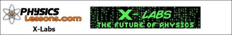 """PhysicsLessons.com - X-Labs """"The Future of Physics"""" 