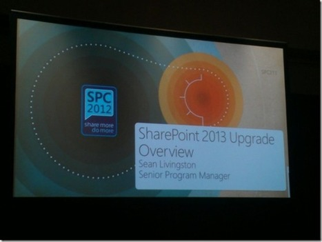 SharePoint Conference 2012 – SharePoint 2013 Upgrade Overview | All About SharePoint | Scoop.it