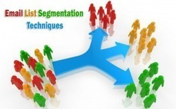 Email List Segmentation Techniques | Email Marketing Software Download | Garuda | Email Marketing | Scoop.it