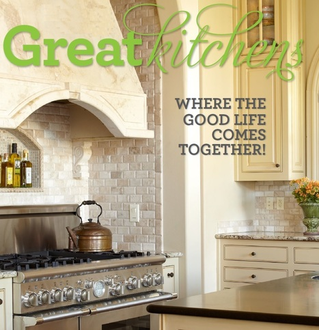 Great Kitchens Magazine | All About Kitchen Remodel | Scoop.it