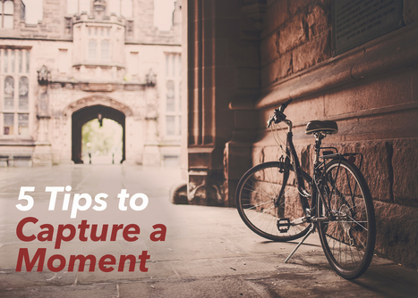 5 Tips to Capture a Moment in Writing | Scriveners' Trappings | Scoop.it