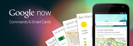 List Of Google Now Commands & Smart Cards [Android] | Time to Learn | Scoop.it