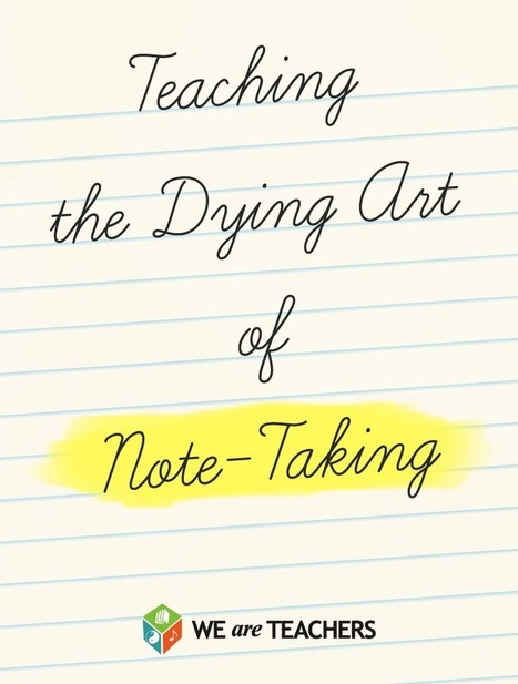 WeAreTeachers: Note-Taking Is Becoming a Lost Art, So I Decided to Do Something About It | INNOVATIVE CLASSROOM INSTRUCTION | Scoop.it