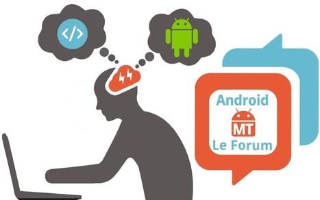 Partagez votre application sur le forum Android MT et faites vous connaître ! | Applications éducatives & tablettes tactiles | Scoop.it