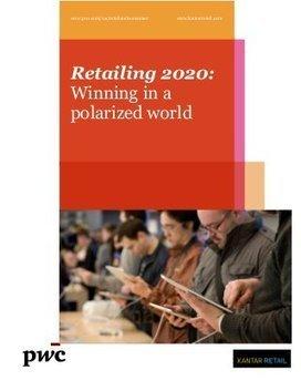 Le retail en 2020 (étude PwC et Kantar Retail) ... | Digit'all Marketing | Scoop.it