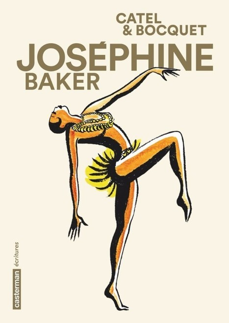 Les 1000 vies de Joséphine Baker | Bande dessinée | Scoop.it