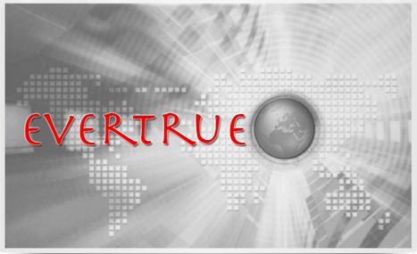 evertrue press review | press release | Scoop.it