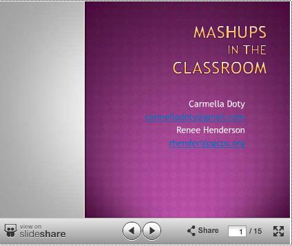 Carmella Doty & Renee Henderson: Mashups in the Classroom | DEN PreCon 2012 Resources | Scoop.it