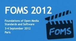 FOMS Workshop and the State of Open Web Video | Video Breakthroughs | Scoop.it