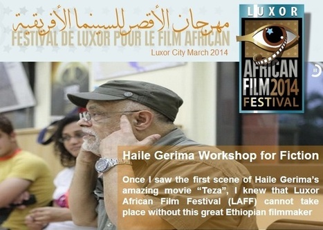 Luxor African Film Festival Call For Submissions   Film and Television   Scoop.it
