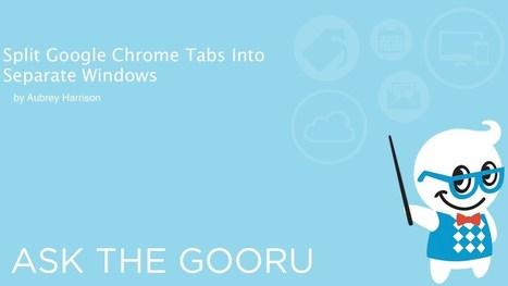 Split Tabs For More Efficient Chrome Usage | The Gooru | Informática Educativa y TIC | Scoop.it