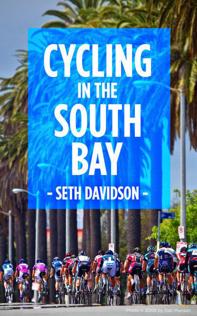 South Bay cycling explored in new book - Beach Reporter | Bicycle Safety and Accident Claims in CA | Scoop.it