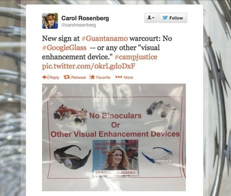 Google Glass banned at Guantanamo | Metaglossia: The Translation World | Scoop.it