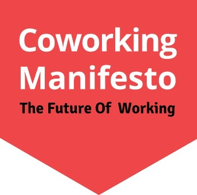 Coworking Manifesto - The Future Of Working | Digital Agenda, Future of Work & Skills | Scoop.it