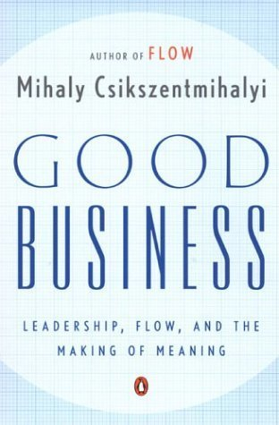 Integral Development: Good Business: Leadership, Flow, and the Making of Meaning   Futurable Planet: Answers from a Shifted Paradigm.   Scoop.it