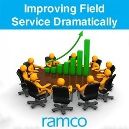 Improving Field Service Dramatically | Ramco Cloud Software | Scoop.it