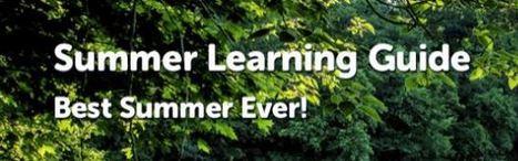 Summer Learning Guide | Common Sense Media | Cool School Ideas | Scoop.it