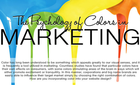 Colors & Marketing [infographic] how to choose the most influential | Hashslush --- Design, Technology, Social Media, Advertising, Mobile, Gadgets | Scoop.it