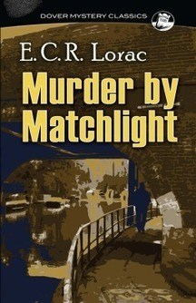 Murder by Matchlight by E. C. R. Lorac - Classic Crime Mystery | Kindle Book reviews | Scoop.it