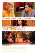 Movie Review: Take This Waltz - Washington Post | My Show | Scoop.it