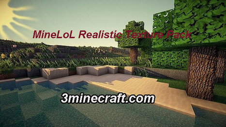 MineLoL Realistic Resource Pack for Minecraft 1.6.3/1.6.2 | Minecraft Resource Packs 1.7.10, 1.7.2 | Scoop.it
