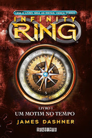 [Resenha #964] Um Motim no Tempo - Infinity Ring - James Dashner @jamesdashner @editoraseguinte | Lost Girly Girl | Ficção científica literária | Scoop.it