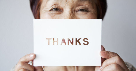 Here's Evidence That Thankfulness Can Transform Your Life | Psychology, Sociology & Neuroscience | Scoop.it