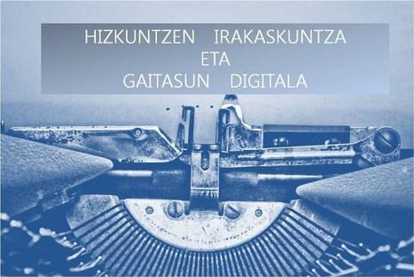 Hizkuntzen irakaskuntza eta gaitasun digitala | Gogoetarako eta formaziorako materialak (Hizkuntzak) Materiales para la reflexión y la formación (Lenguas) | Scoop.it