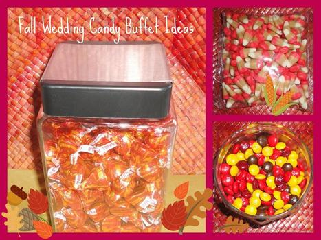 Fall Wedding Candy Buffet Ideas | Candy Buffet Weddings, Events, Food Station Buffets and Tea Parties | Scoop.it
