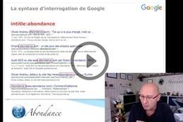 La syntaxe d'interrogation avancée de Google - Vidéo SEO - Actualité Abondance | François MAGNAN  Formateur Consultant | Scoop.it
