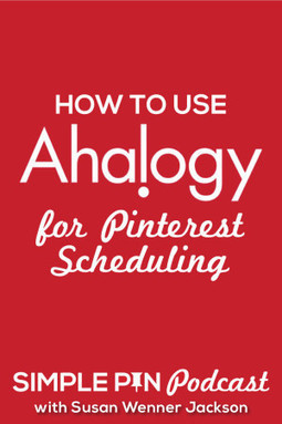 Using Ahalogy for Pinterest Scheduling | Pinterest | Scoop.it