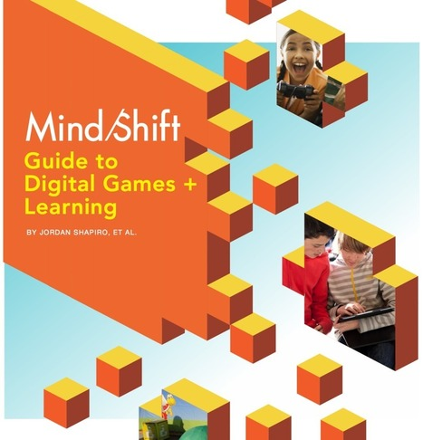 """MindShift's Guide to Digital Games & Learning 