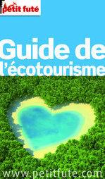 Un guide d'écotourisme du Petit Futé | Economie Responsable et Consommation Collaborative | Scoop.it