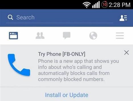 Facebook teste une appli de téléphonie qui bloquerait les appels indésirables | social networking | Scoop.it