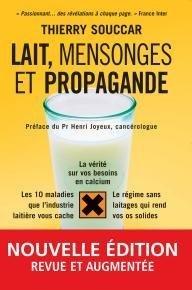 Lait : Santé, Mensonges et Propagande   Finis ton assiette   Scoop.it