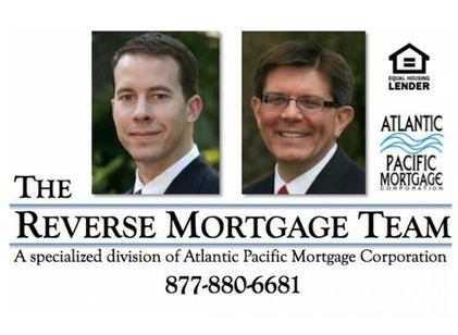 Specialized Division of Atlantic Pacific Mortgage Corporation, the Reverse Mortgage Team, Now Offering Reverse Mortgage Basics on Website | The Reverse Mortgage Team | Scoop.it