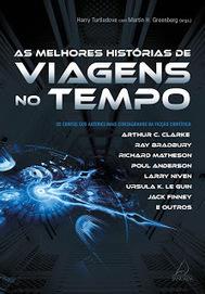 [Resenha #1069] As Melhores Histórias de Viagens no Tempo @grupopensamento | Ficção científica literária | Scoop.it