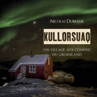Kullorsuaq, un village aux confins du Groenland / France Inter | Arctique et Antarctique | Scoop.it