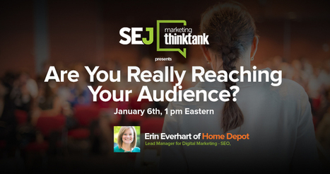 #SEJThinkTank: Are You Really Reaching Your Audience? | Social Media Marketing Strategies | Scoop.it