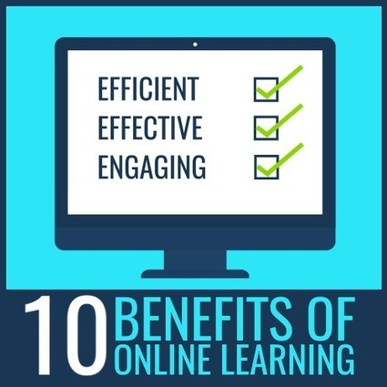 10 Benefits of Online Learning | Educacion Tecnologia | Scoop.it