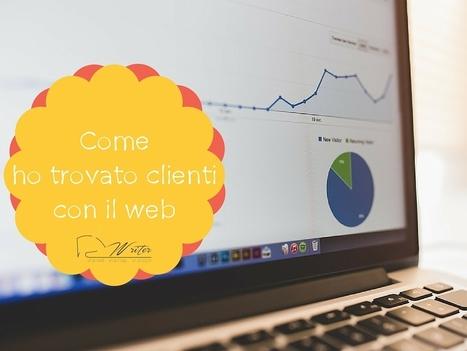 Ho un lavoro. E non ho mai inviato un curriculum [Come ho trovato i miei clienti con il Web] - Ludovica De Luca | Web Content Enjoyneering | Scoop.it