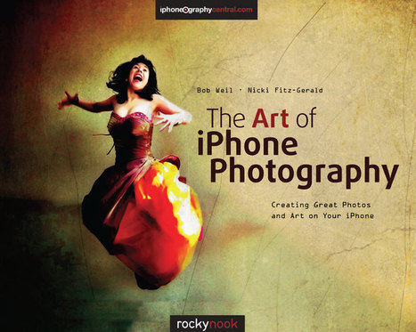 "Book Review: ""The Art of iPhone Photography"" by Bob Weil and Nicki Fitz-Gerald 