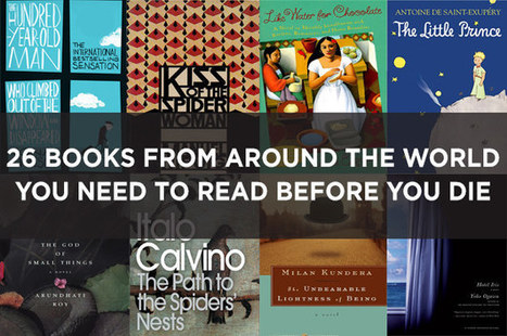 26 Books From Around The World You Need To Read Before You Die | Bibliobibuli | Scoop.it