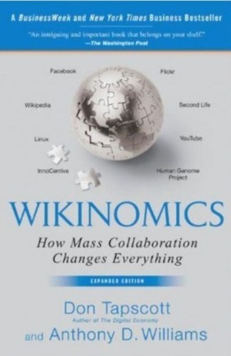 Wikinomics - How Mass Collaboration Changes Everything (Expanded edition)   Harmonious and Balanced Workplace   Scoop.it