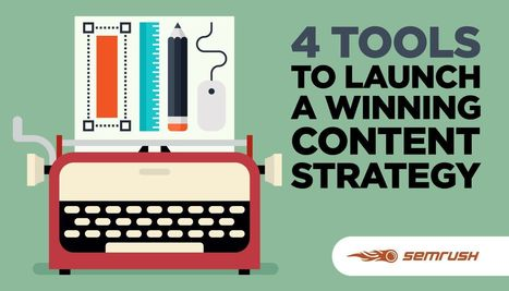4 Tools to Launch a Winning Content Strategy | Social Media, Content Marketing and User Experience | Scoop.it