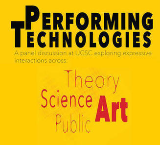 Performing Technologies - A panel discussion : theory, science, art, & the public | Digital #MediaArt(s) Numérique(s) | Scoop.it
